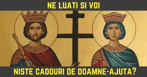 Cele mai misto cadouri de Constantin si Elena